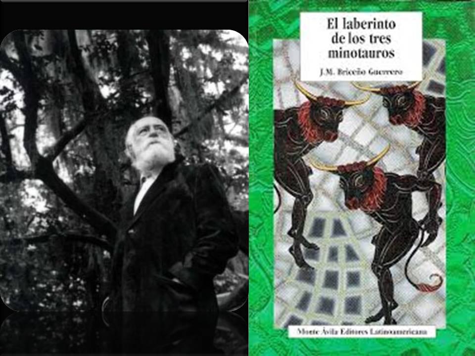 Briceño Guerrero y Laberinto tres minotauros