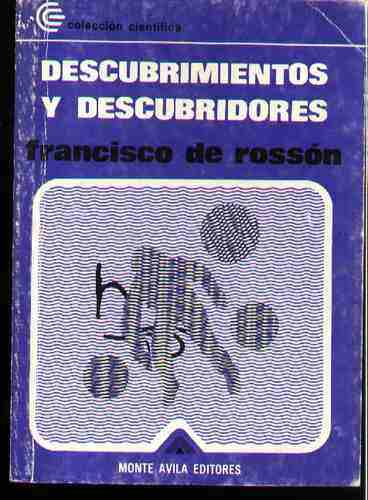 Descubrimientos y descubridores, Monte Ávila Editores, 1972