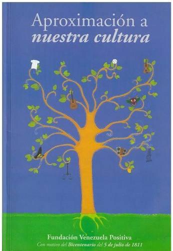 libro-aproximacion-a-nuestra-cultura-fundacion-venezuela-750101-MLV20265973014_032015-O