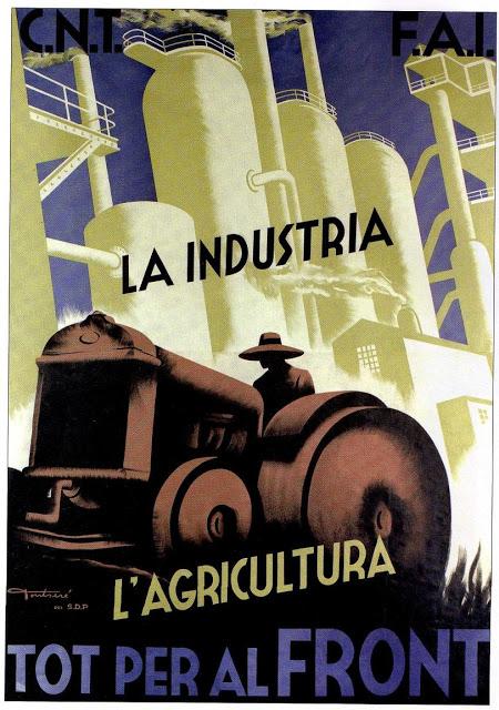 CARTEL DE CARLES FONTSERE PARA LA CNT-FAI LLAMANDO A LA PRODUCCION INDUSTRIAL Y AGRICULTURA DESTINADAS AL FRENTE